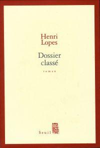 Dossier classé | Lopes, Henri. Auteur