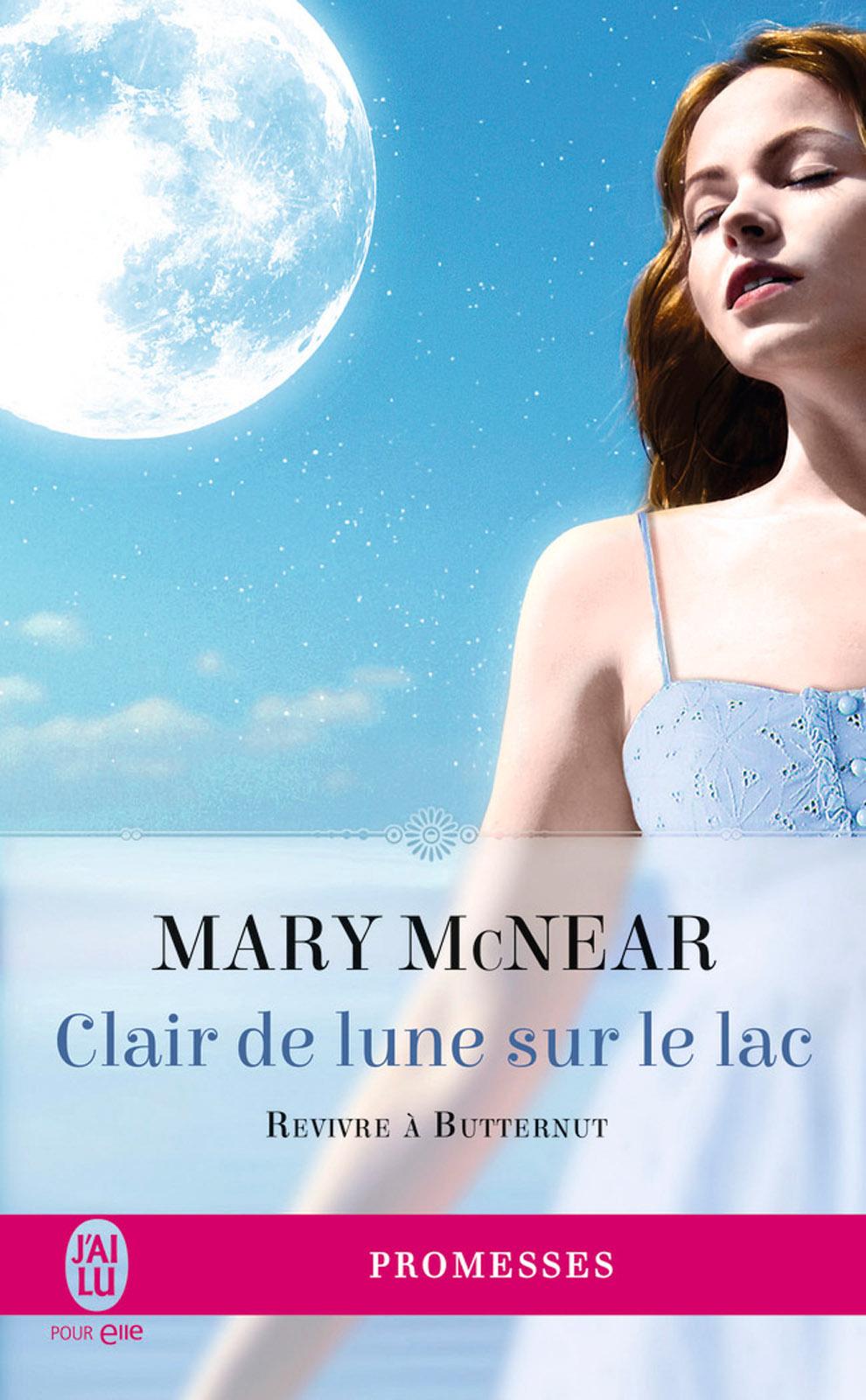 Revivre à Butternut (Tome 3) - Clair de lune sur le lac