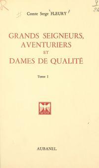 Grands seigneurs, aventurie...