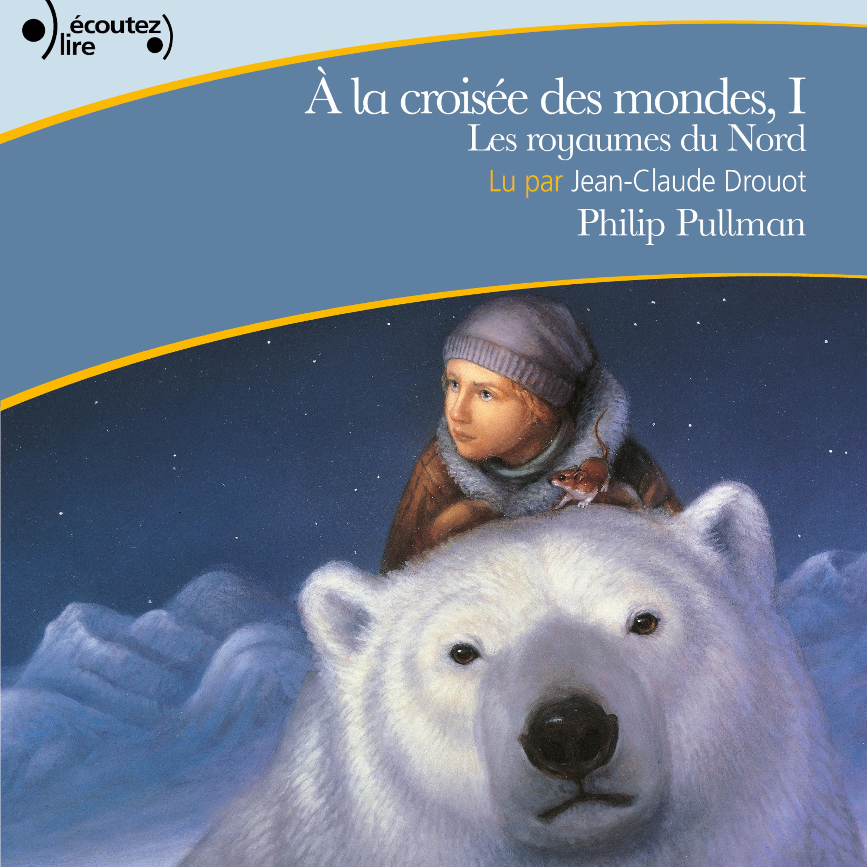 À la croisée des mondes (To...