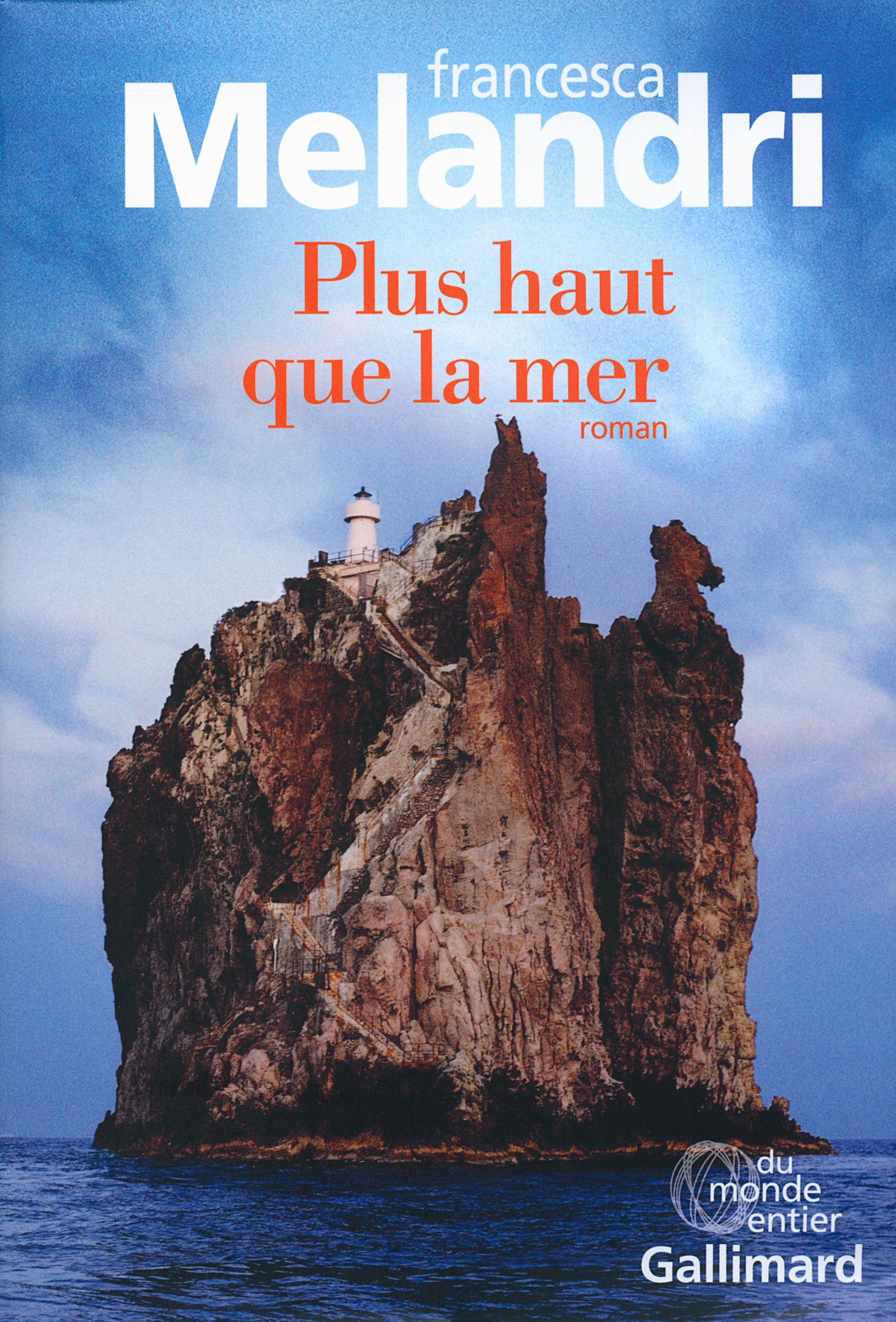 Plus haut que la mer | Melandri, Francesca