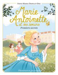 Marie-Antoinette et ses sœu...