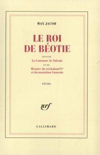 Le Roi de Béotie / La Couro...