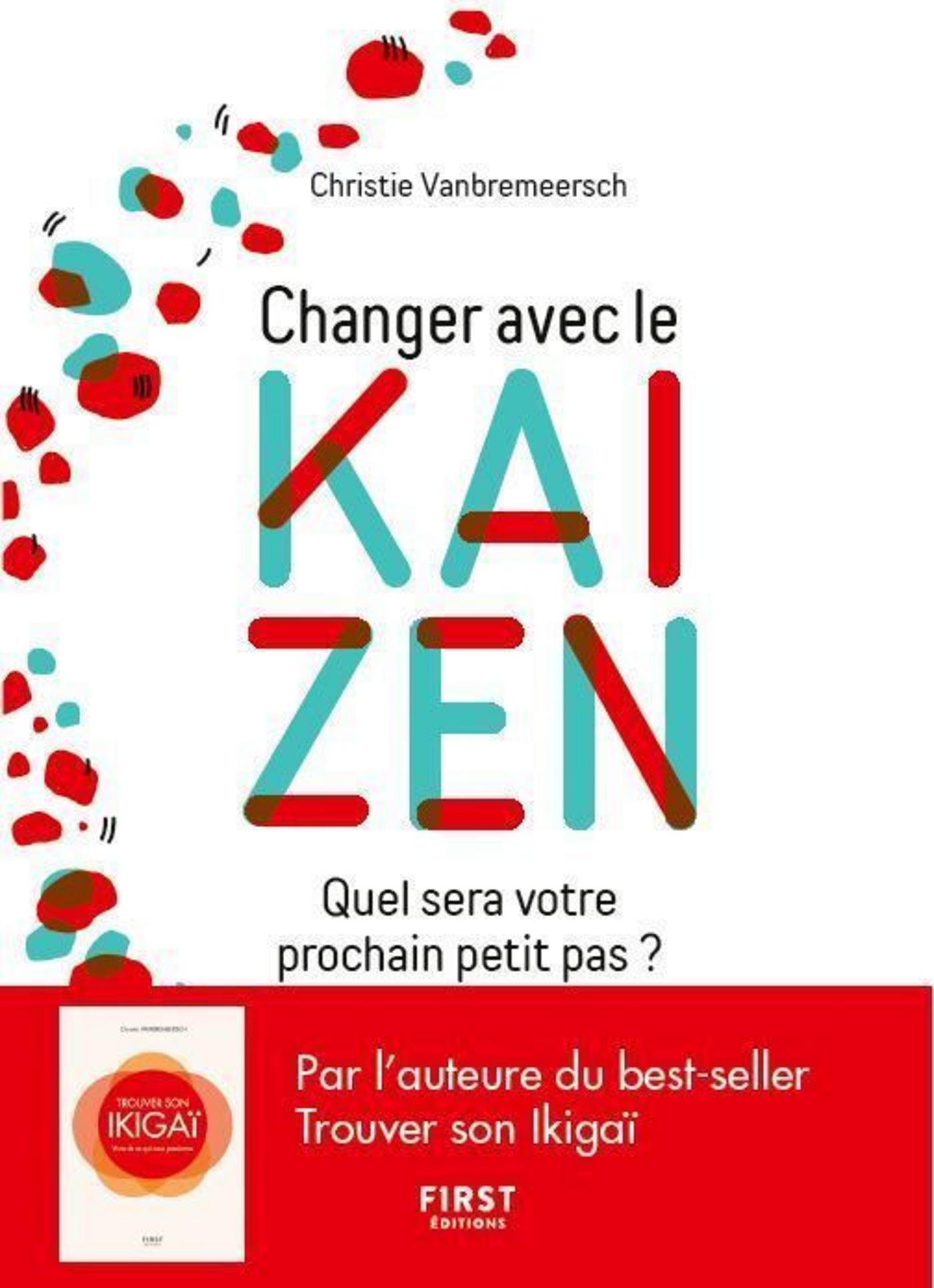 Changez avec le kaizen - quel sera votre prochain petit pas ?