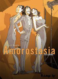 Amorostasia (Tome 3) - ... ...