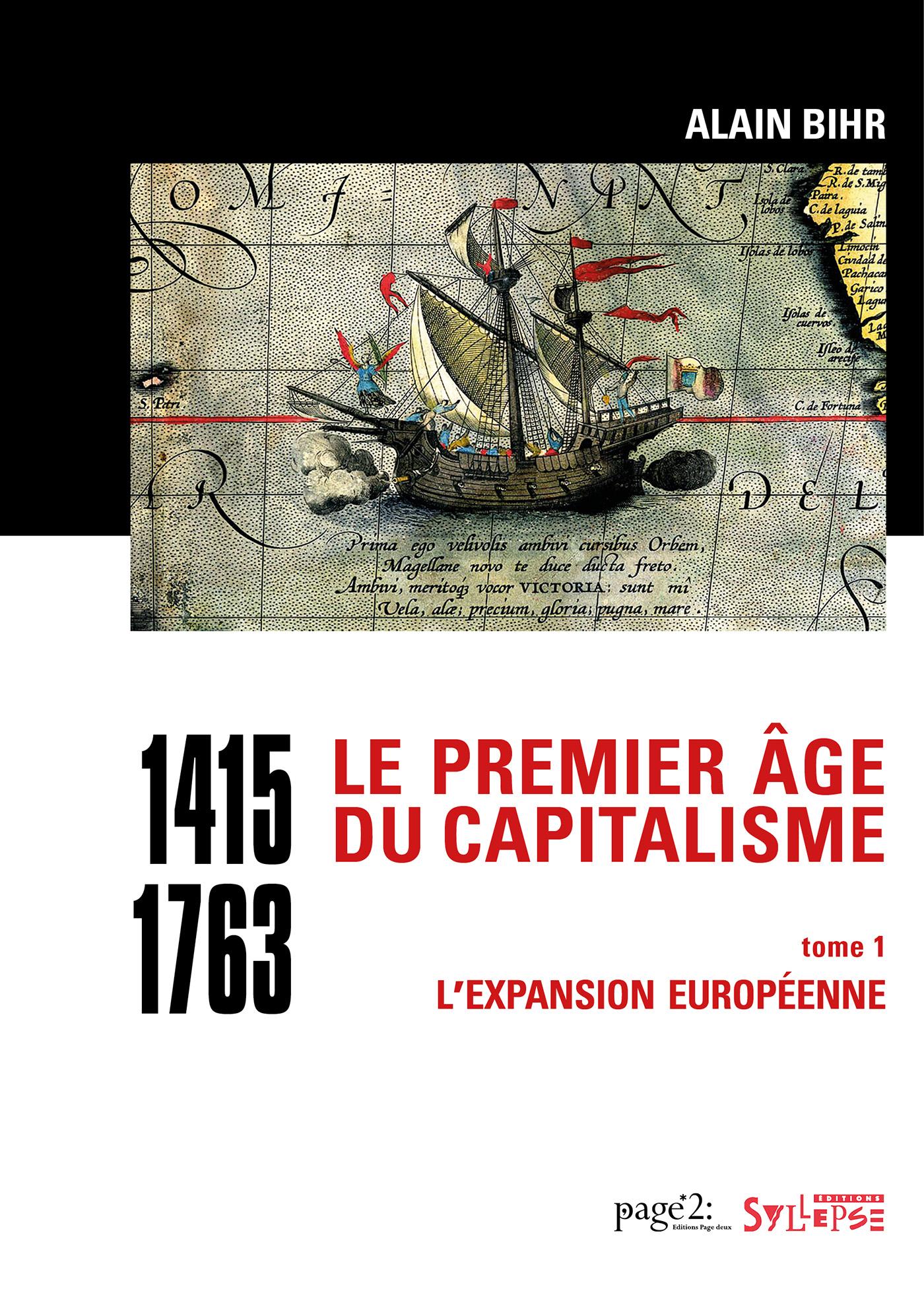 Le premier âge du capitalisme (1415-1763) Tome 1
