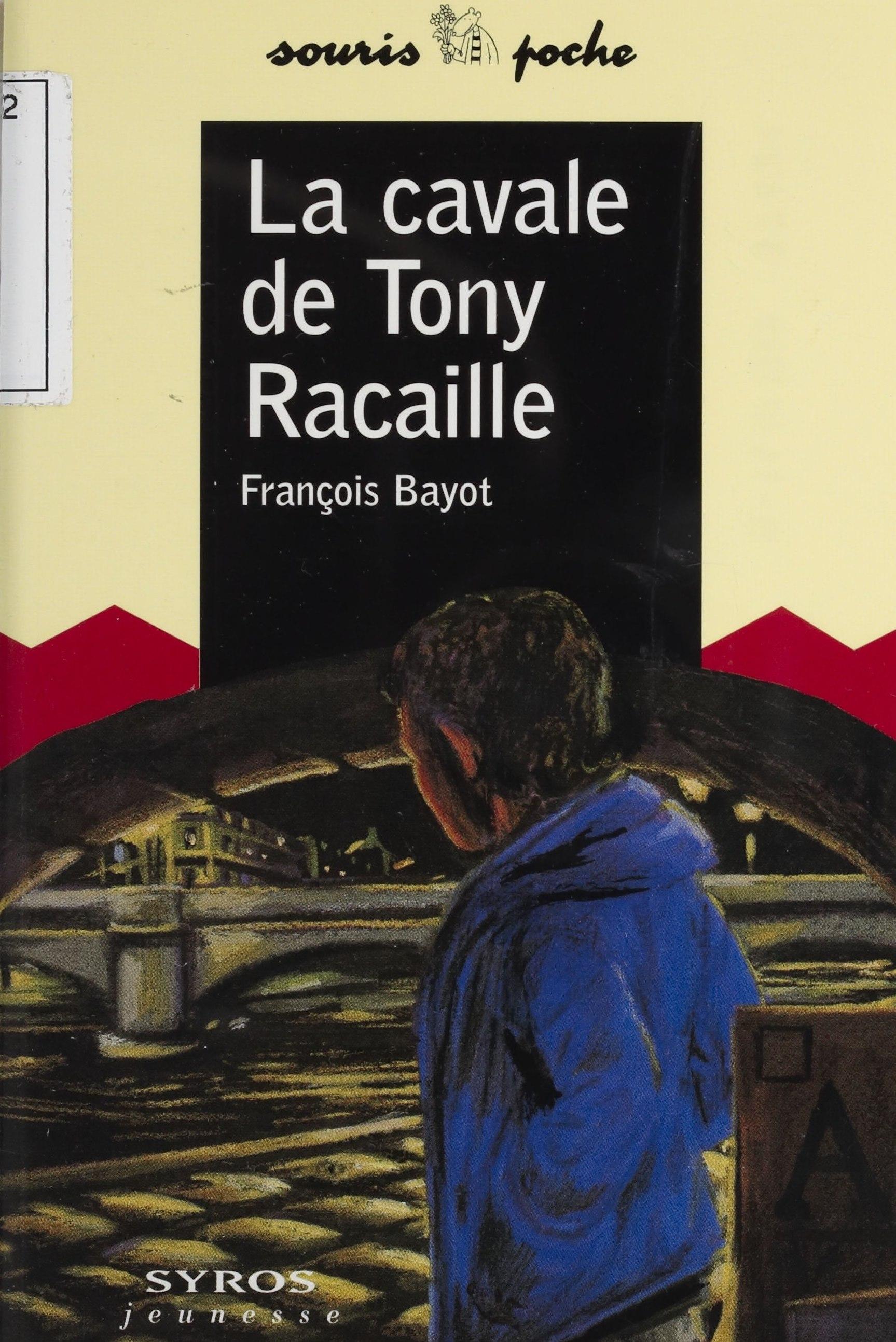 La Cavale de Tony Racaille