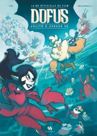 Dofus - La BD du film - Jul...