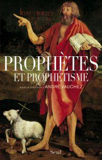 Prophètes et prophétisme