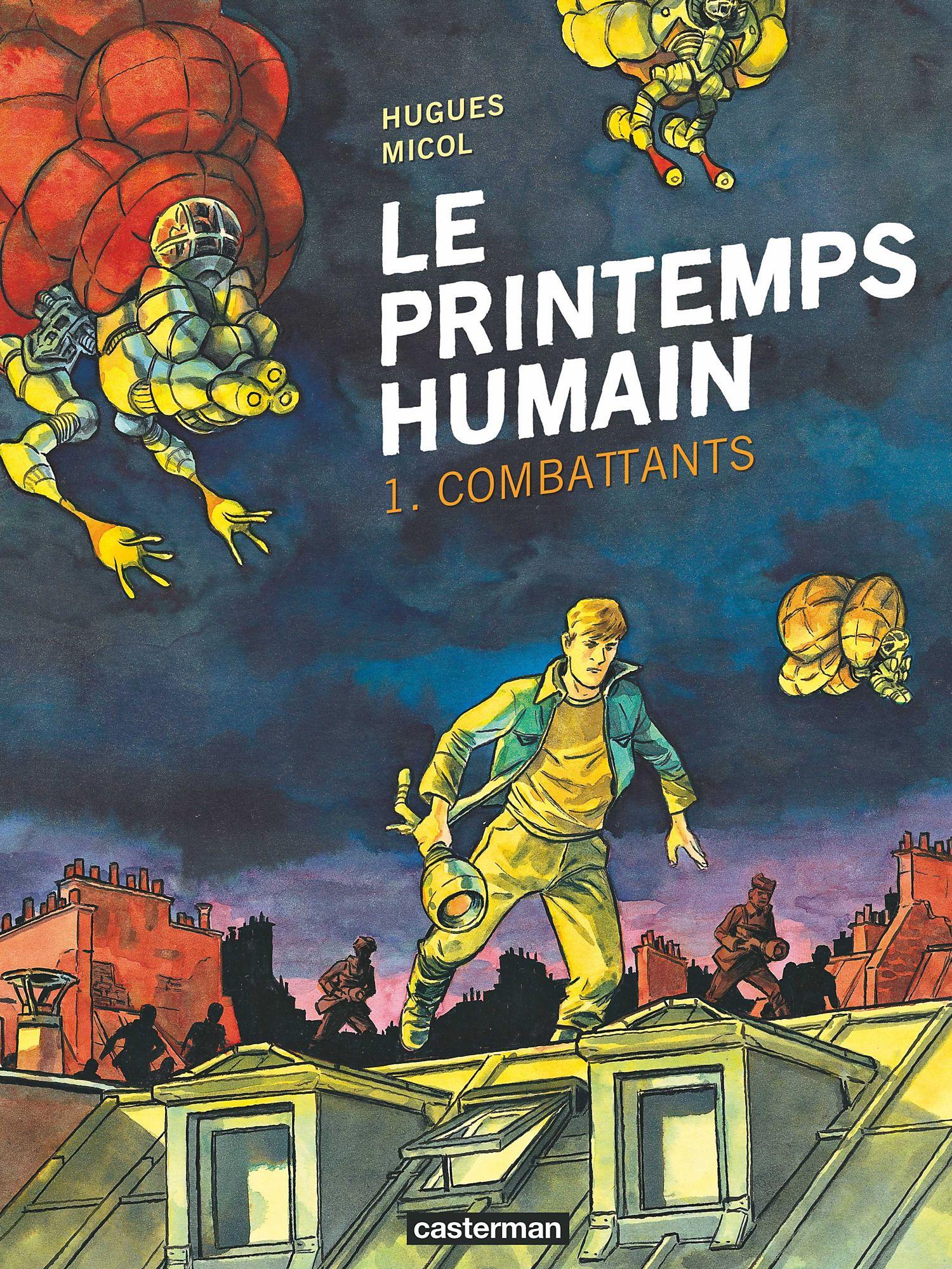 Le printemps humain (Tome 1) - Combattants