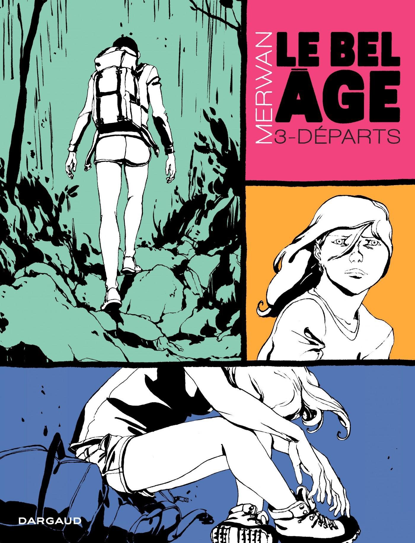 Le Bel âge  - Tome 3 - Départs