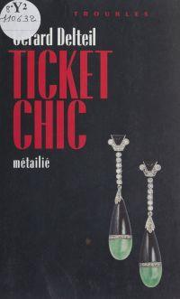 Ticket chic
