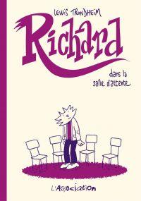 Richard dans la salle d'att...