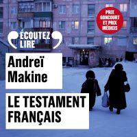 Le testament français | Makine, Andreï. Auteur