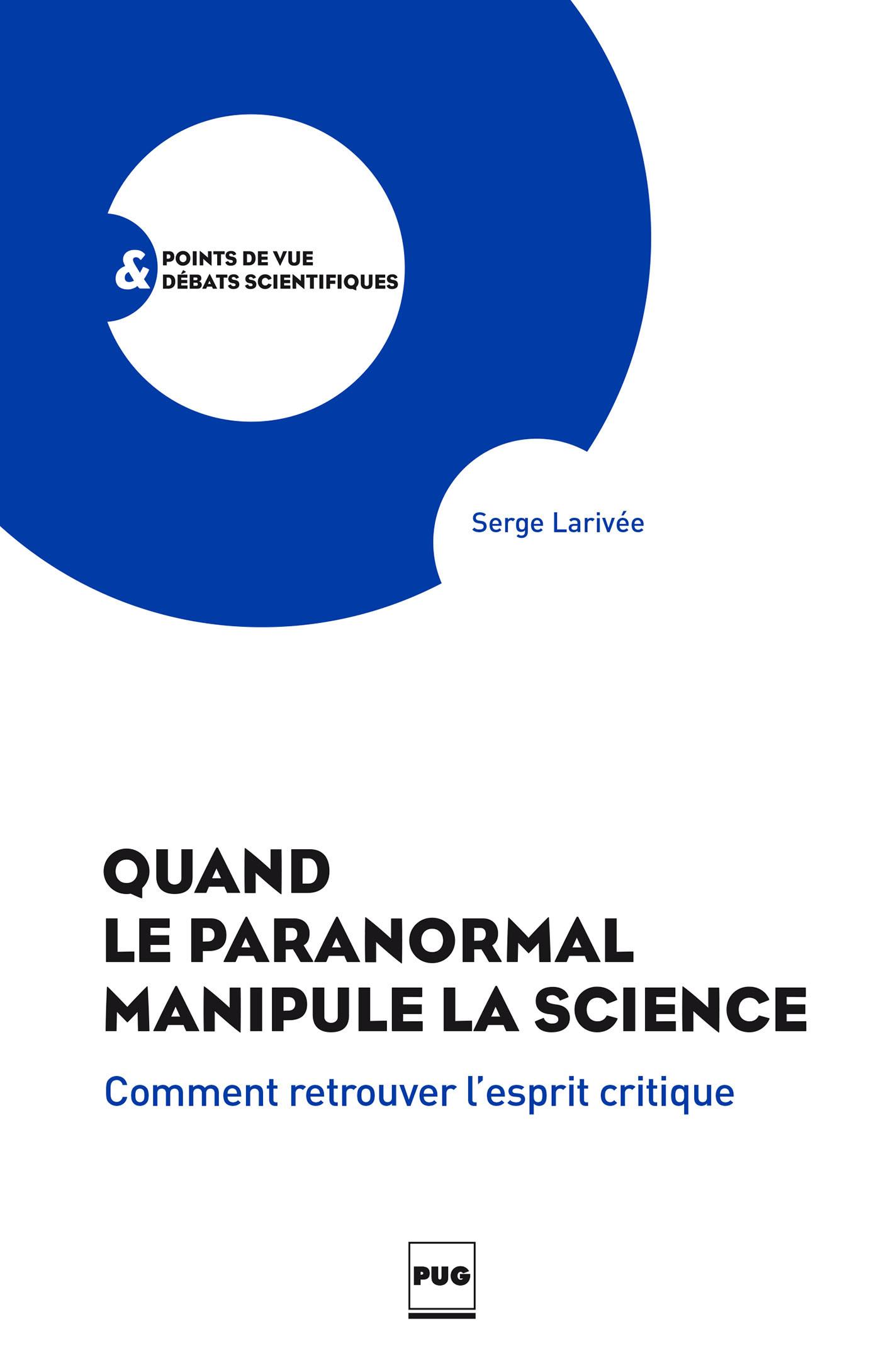 Quand le paranormal manipule la science