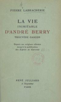 La vie inimitable d'André B...