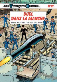 Les Tuniques bleues. Volume 37, Duel dans la Manche