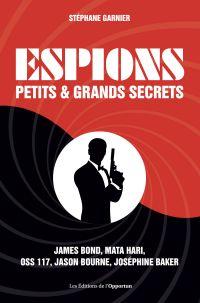 Espions - Petits et grands ...