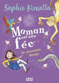 Maman est une fée - tome 02 : Un anniversaire féérique