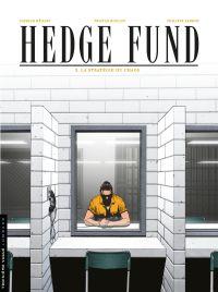 Hedge fund. Volume 3, La stratégie du chaos