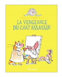 La Vengeance du chat assass...