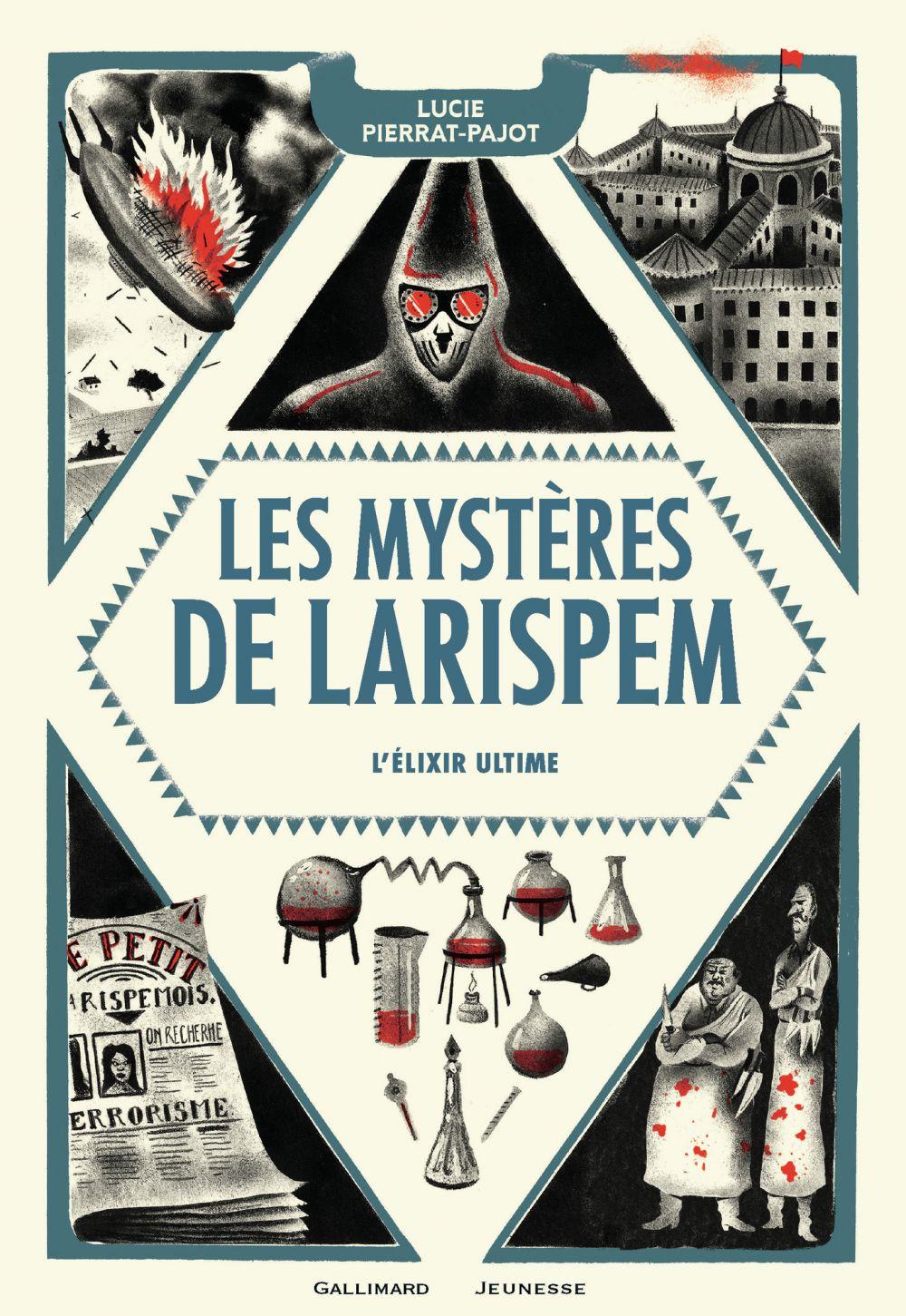 Les Mystères de Larispem (Tome 3) - L'élixir ultime   Pierrat-Pajot, Lucie. Auteur