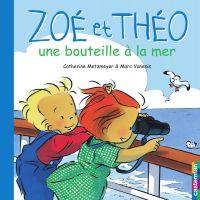 Zoé et Théo - Une bouteille...