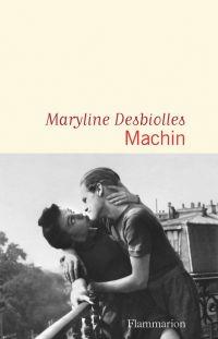 Machin | Desbiolles, Maryline