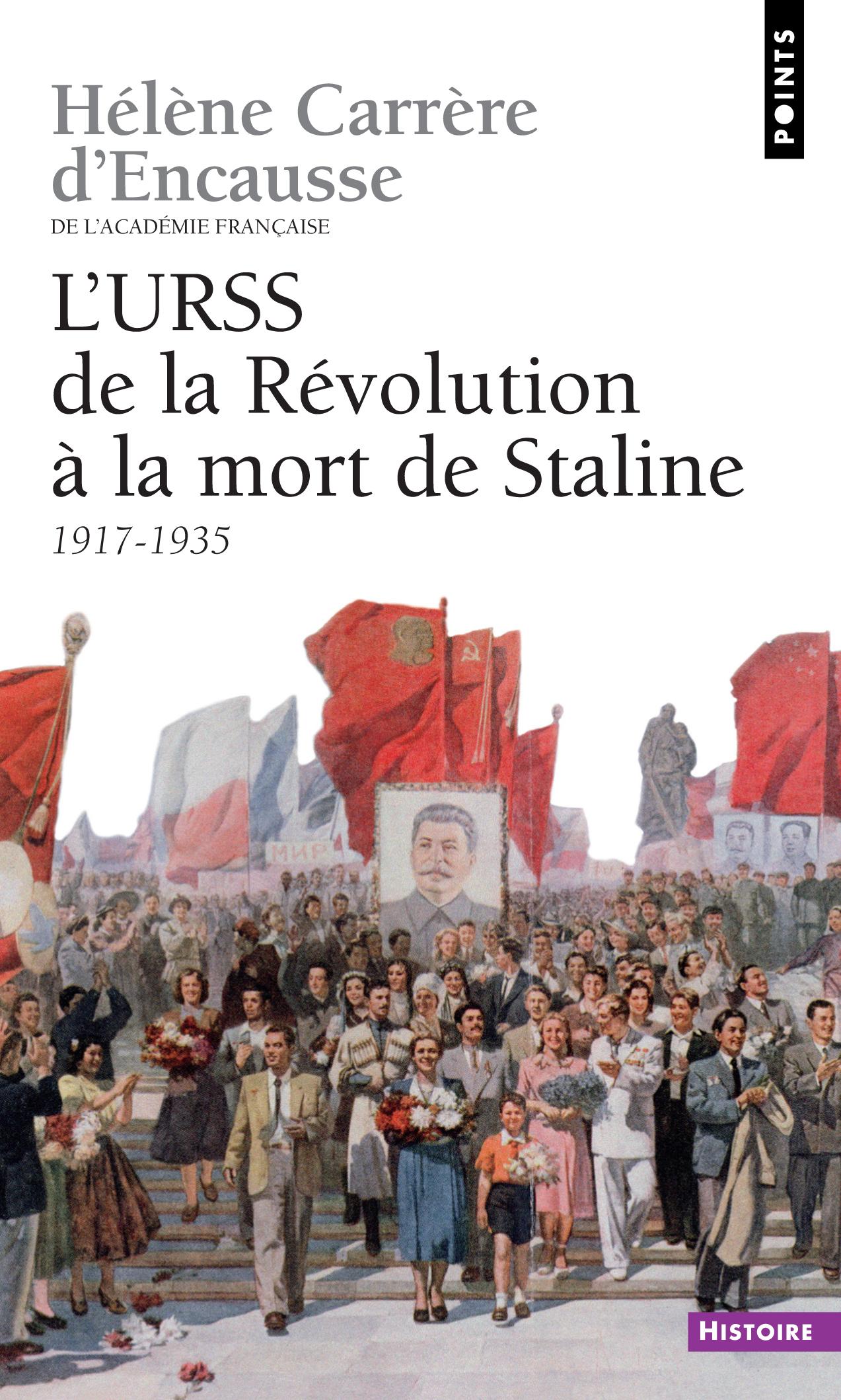 URSS. De la révolution à la mort de Staline (1917-1953) (L')