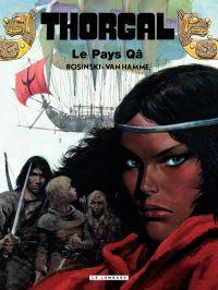 Thorgal. Volume 10, Le Pays Qâ