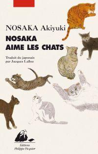 Nosaka aime les chats | Nosaka, Akiyuki (1930-2015). Auteur