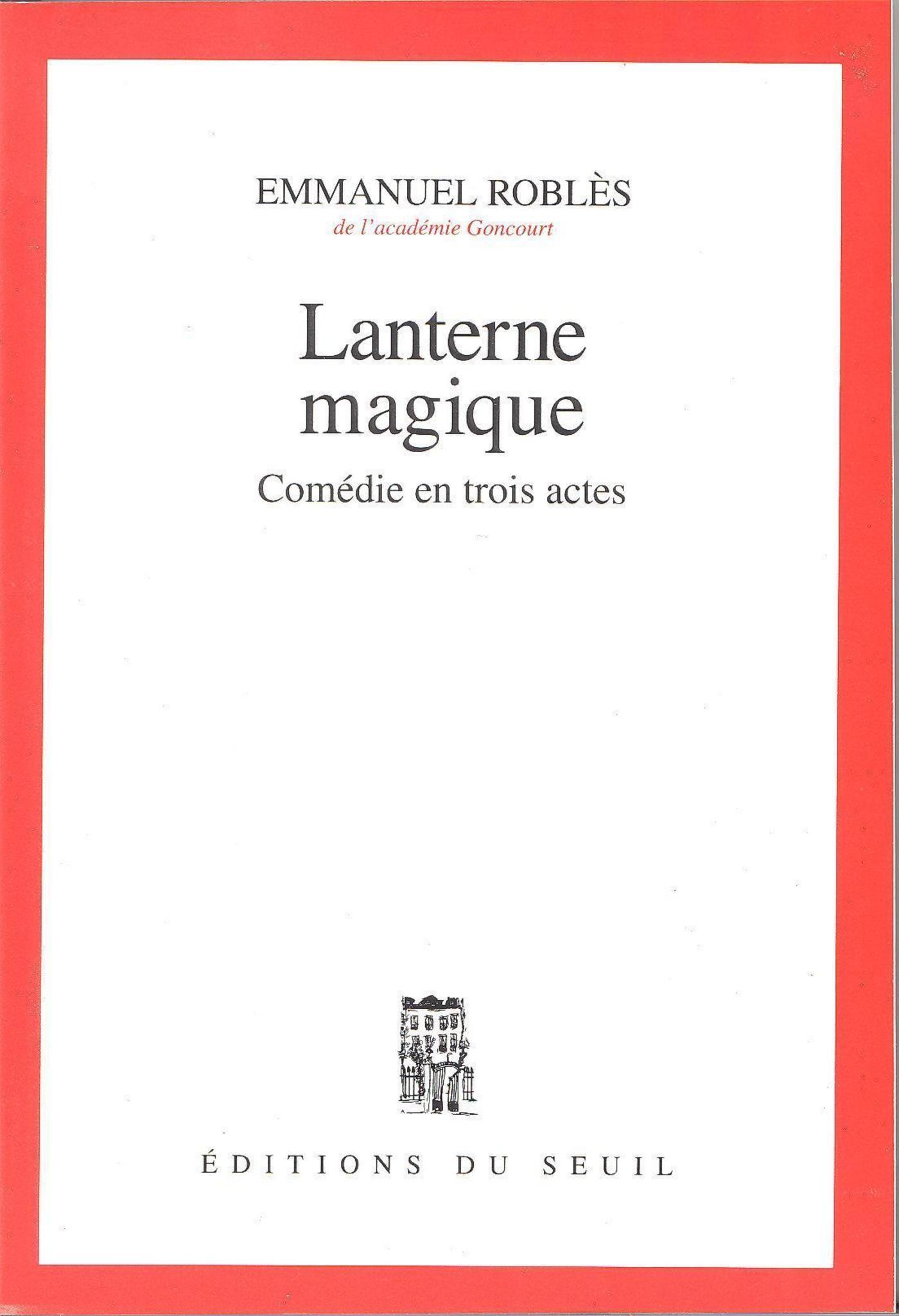 Lanterne magique. Comédie en trois actes