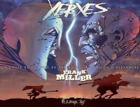 Xerxès | Miller, Frank (1957-....). Auteur