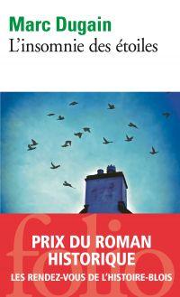 L'insomnie des étoiles | Dugain, Marc (1957-....). Auteur