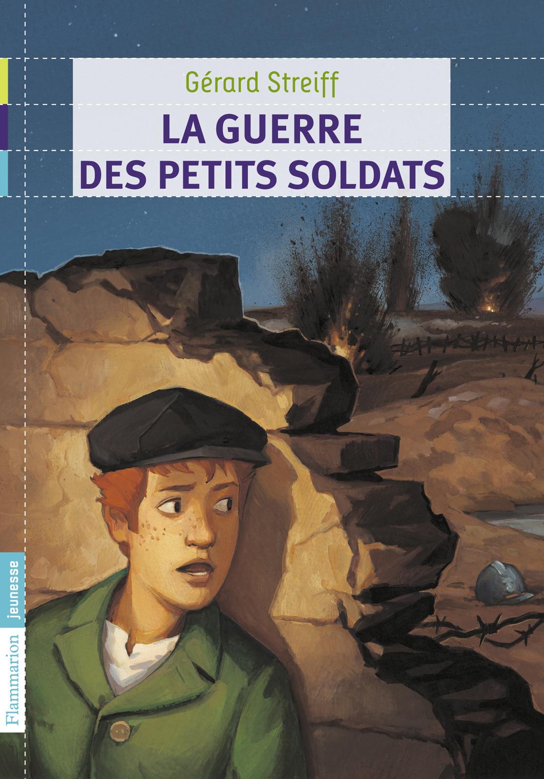 La guerre des petits soldats | Streiff, Gérard