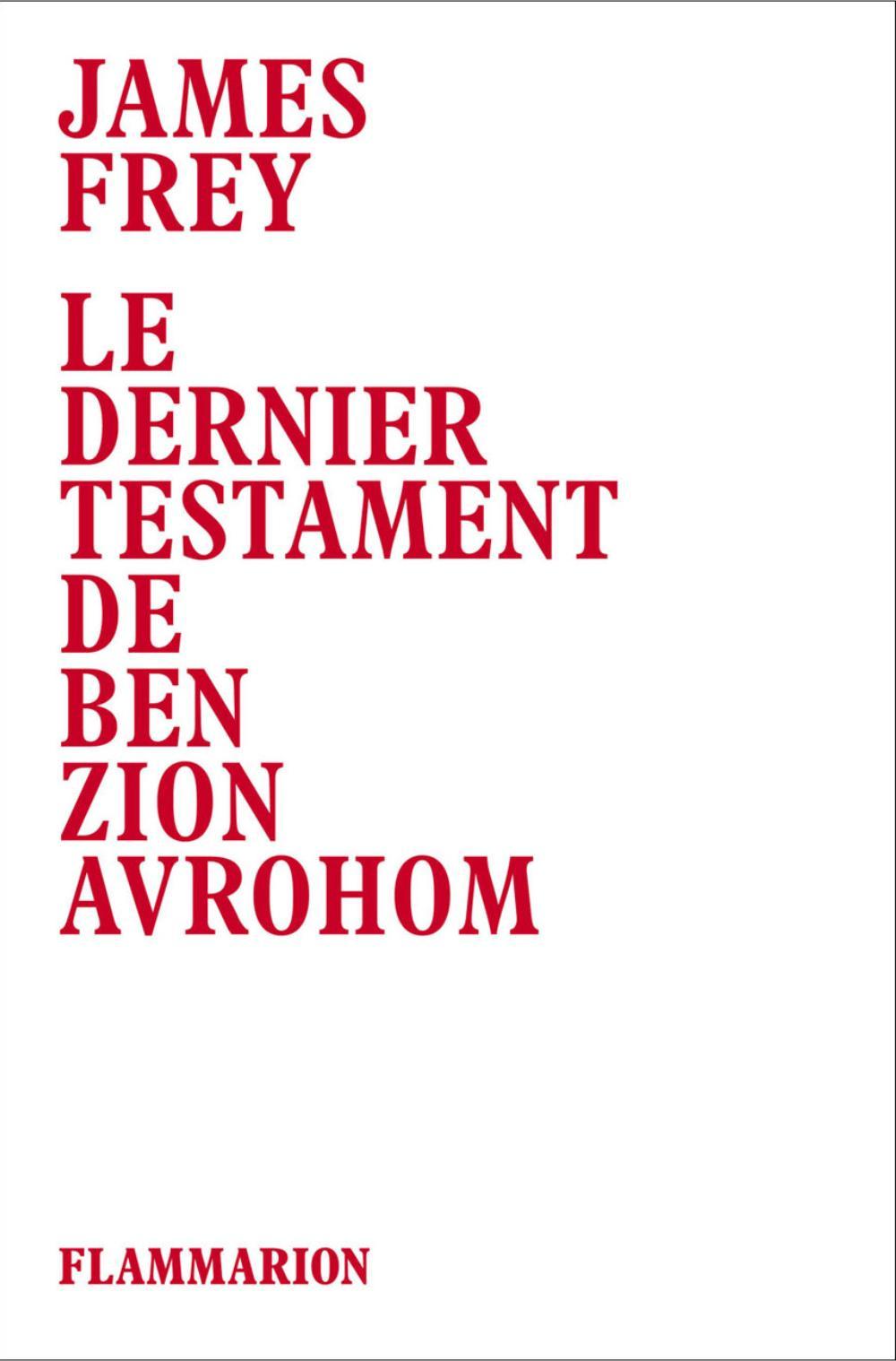 Le dernier testament de Ben Zion Avrohom