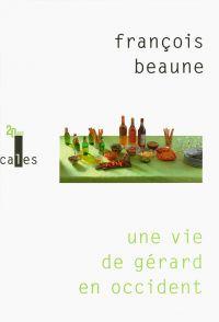 Une vie de Gérard en Occident