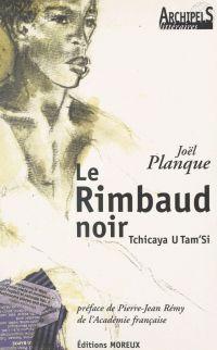 Le Rimbaud noir : Tchicaya ...