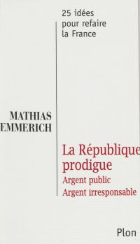 La République prodigue