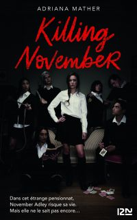 Killing November | MATHER, Adriana. Auteur