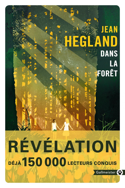 Dans la forêt | Hegland, Jean (1956-....). Auteur