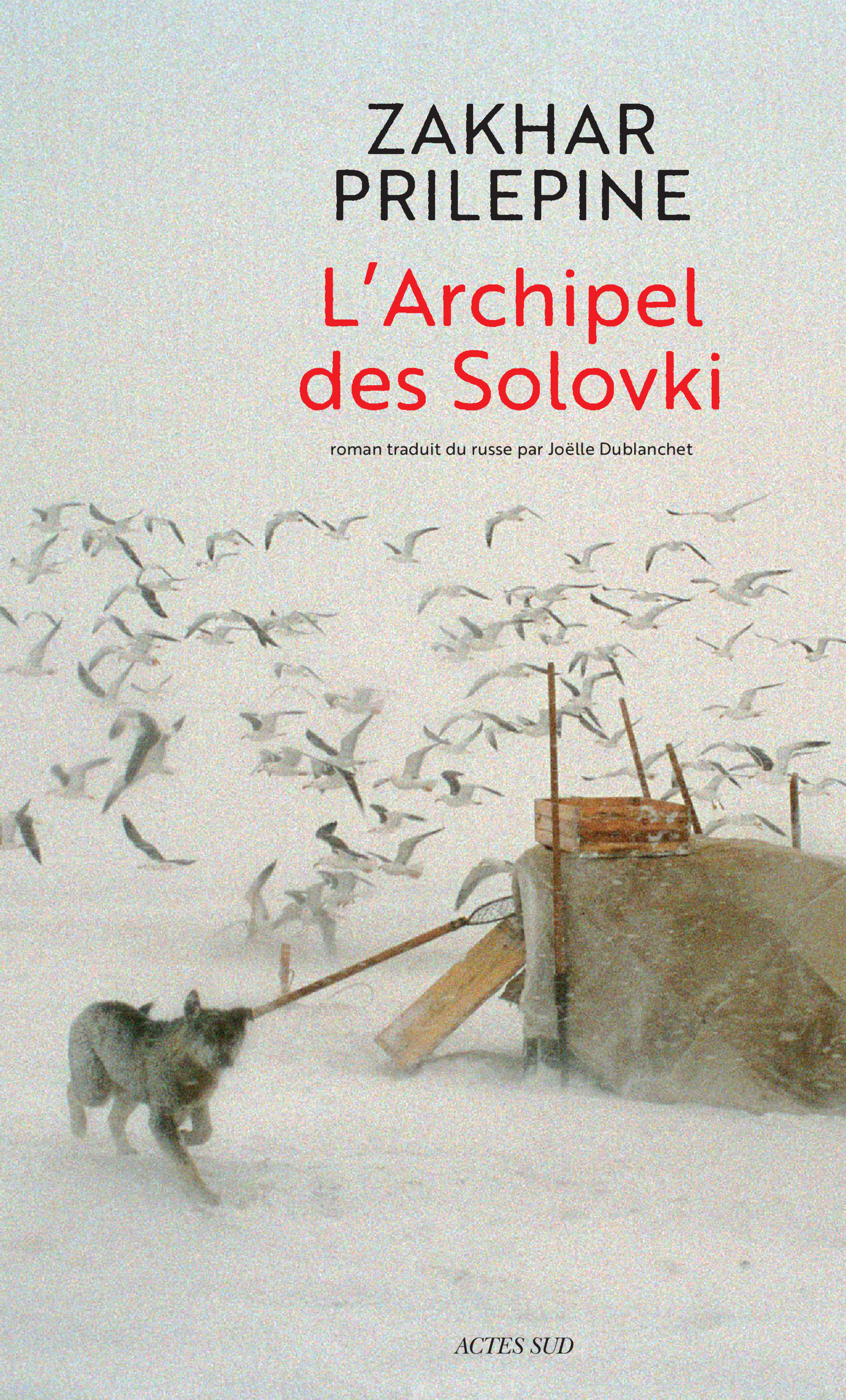 L'Archipel des Solovki | Prilepine, Zakhar