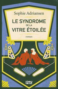 Le Syndrome de la vitre étoilée | ADRIANSEN, Sophie. Auteur