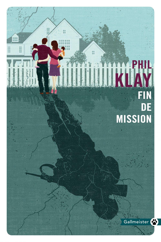 Fin de mission | Klay, Phil (1983-....). Auteur