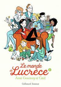 Le monde de Lucrèce (Tome 2) | Goscinny, Anne
