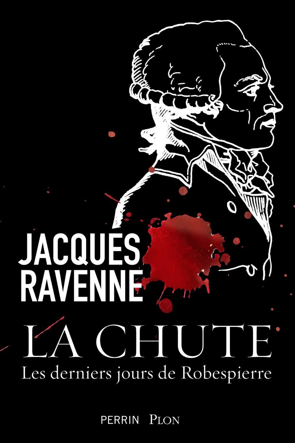 La chute | RAVENNE, Jacques. Auteur