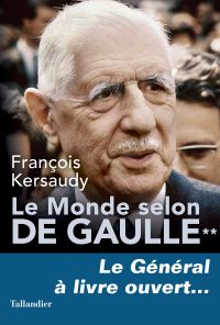Le Monde selon De Gaulle To...
