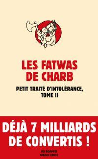 Fatwas. Petit traité d'intolérance, T2