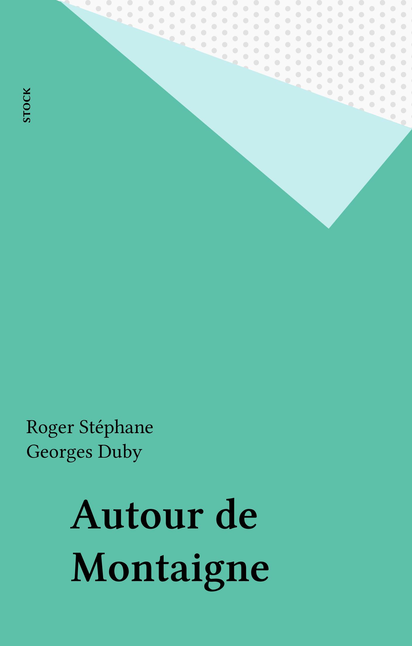 Autour de Montaigne