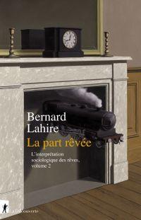 La part rêvée | LAHIRE, Bernard. Auteur